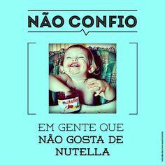 Se Vira nos (Quase) 30!: Quem não gosta de Nutella, bom sujeito não é