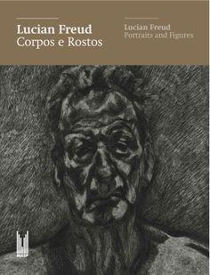 Catálogo Lucian Freud | Coordenação editorial: .comunique | Design: Teo Menna