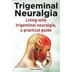 Living with Trigeminal Neuralgia. a Practical Guide Ocular Migraine, Hemiplegic Migraine, Chronic Migraines, Trigeminal Neuralgia Treatment, Headache Diary, Nerve Damage Treatment, Visual Snow, Healthy Spine, Chiari Malformation