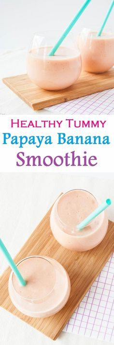 Papaya Banana Smoothie Recipe for a Happy Tummy plus check out the Health Benefits!