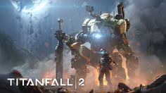 Titanfall 2: Official Single Player Gameplay Trailer - Jack and BT-7274