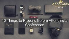 10 Things to Prepare Before Attending a Conference Next Conference, Time Travel, Factors, Weddings, Tips, Fun, Wedding, Marriage, Hilarious