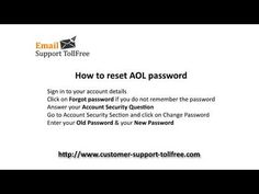 How to reset AOL Password #How to #Reset #AOL #Password #Contact #AOL #Customer #Care #Number +1-800-863-5563 What could be the best way to resolve the technical hiccups which the users face while using the features of AOL Email. Well, the users have an option to resolve the issues through our tech support system where they will be assisted by our highly qualified and skillful technicians of level six though #AOL #Customer #Care +1-800-863-5563. #AOLCustomerService #AOLCustomerSupport