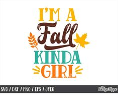 Im a fall kinda girl svg, Fall svg, Autumn svg, Fall svg for girls, Funny fall s Create T Shirt, How To Make Tshirts, Autumn T Shirts, Fall Nail Designs, The Design Files, Hello Autumn, Girl Humor, Autumn Leaves, Falling In Love