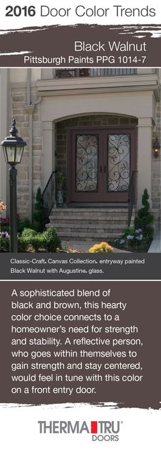 Black Walnut by Pittsburgh Paints – one of the front door color trends for 2016 – shown here on two Classic-Craft Canvas Collection doors from Therma-Tru.  #FrontDoor #CurbAppeal #Color