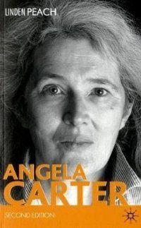 Angela Carter / Linden Peach, 2009 http://bu.univ-angers.fr/rechercher/description?notice=000804280