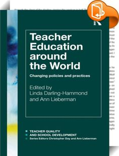 Teacher Education Around the World    ::  <P>Teachers are the most important single element of the education system but what does it take to create high quality teachers in today's world?</P> <P>Around the world, countries are struggling to understand how to change their schools to meet global demands. International comparisons have shown that schools in Finland lead the league tables, but why is this, what new policies and practices in teacher education have they developed and how do ...