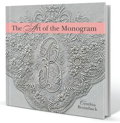 Written by The Monogram Merchant.com's founder, Cynthia Brumback, the book contains over a decade of personal expertise. Get yours now!