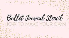 Make Your Own Bullet Journal Stencil Planner Tips, Project Planner, Planner Pages, Life Planner, Making A Bullet Journal, Bullet Journal Stencils, Bullet Journal How To Start A, Bullet Journal Essentials, Jibun Techo