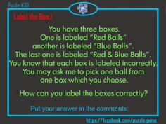 Puzzle : How can you label the boxes correctly?
