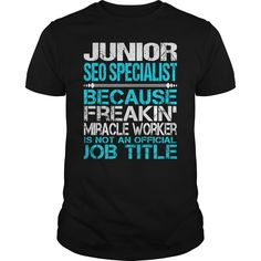 Awesome Tee For Junior Seo Specialist T-Shirts, Hoodies. ADD TO CART ==►…