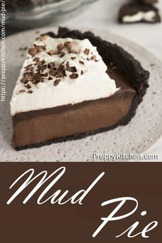 This easy, no bake mud pie from Preppy Kitchen has a decadent chocolate custard filling smothered in chocolate ganache, topped with whipped cream, all in a tasty Oreo crust. Best Dessert Recipes, Fun Desserts, Delicious Desserts, Pie Recipes, Kitchen Recipes, Healthy Recipes, Mud Pie Recipe Oreo, Easy Mud Pie Recipe, Chocolate Custard Pie Recipe