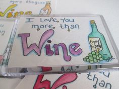 Items similar to I Love You More than Wine Hand Painted Fridge Magnet. on Etsy Painted Fridge, Love You More Than, Welsh, Clear Acrylic, Colored Pencils, Mother Day Gifts, Showroom, Magnets, Great Gifts