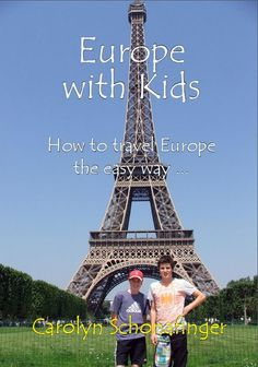 Europe with Kids: How to travel Europe the easy way // Grab this handy ebook and start planning your family vacation to Europe.