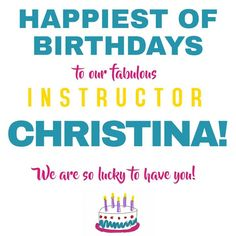 Wishing Christina a very happy one with cake!