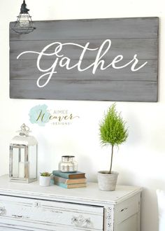Gather Wood Sign by Aimee Weaver Designs DIY Wood Signs Aimee designs Gather Sign Weaver Wood Reclaimed Wood Signs, Barn Wood Signs, Diy Wood Signs, Painted Wood Signs, Weathered Wood, Painted Boards, Wooden Signs With Sayings, Wood Boards, Pallet Signs