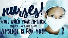Lipsense Nurses, Dentists, Doctors . No Smudge , No Budge ....even as you take off your mask ! http://www.senegence.com/noshawdidnt