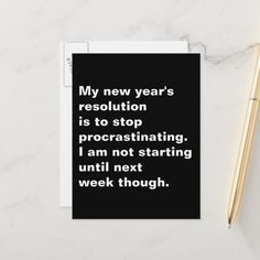 Funny Sarcastic New Year's Resolution Quote Holiday Postcard , New Years Resolution Funny, Funny New Year, New Years Poster, Holiday Quote, Quotes About New Year, How To Stop Procrastinating, New Year Wishes, Postcard Size, Year Resolutions