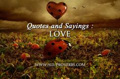 Love Quotes and Sayings ; Romantics Quotations About Love : « Love is the condition in which the happiness of another person is essential to your own. » - Robert Heinlein Quote « Love one another and you will be happy. Its as... Read More : http://www.all-proverbs.com/love-quotes-and-sayings/