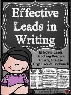 Writing Effective Leads & Learning How to HOOK Readers {Chart, Graphic Organizer, Bookmarks}. This tool is a perfect companion for Writing Interactive Notebooks. These are great examples to help your students strengthen their leads in Expository or Narrative Writing!Be sure to check out all my writing tools and my Interactive Notebook!