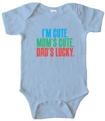 a051ed043 I'M CUTE – MOM'S CUTE – DAD'S LUCKY – BABY ONESIE – Light Blue (6 MONTH)