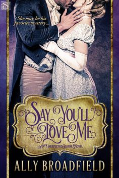 Giveaway: Say You'll Love Me by Ally Broadfield PRIZES:      $25 Amazon Gift Card     DVD Disney's Cinderella     Silver/multi-color necklace and earrings     Ghirardellli Milk & Sea Salt Brownie Squares     Book Swag  Contest Dates: 10/18/2015 - 11/15/2015
