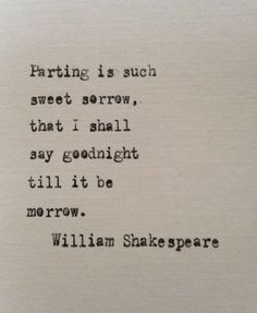 love quotes & William Shakespeare love quote Romeo and Juliet hand typed on antique typewriter gift girlfriend boyfriend husband wife wedding birthday - most beautiful quotes ideas William Shakespeare, Citation Shakespeare, Shakespeare Love Quotes, Poetry Shakespeare, Shakespeare Tattoo, Shakespeare Wedding, Poem Quotes, Words Quotes, Life Quotes