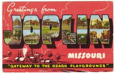 This vintage linen postcard, circa 1940s, features landmarks in and around Joplin, Missouri. The back of the postcard calls out the scenes in each letter: J--Hotel Conner; Entrance to Sagmount Pools / O--Memorial Hall; St. John's Hospital / P--Junge Stadium; Central Mill, Eagle Picher Mining and Smelting Company / L--Senior High School; Air View of Business District / I--Freeman Hopsital; Shoal Creek at McClelland Park / N--One of the Mines; Main Street