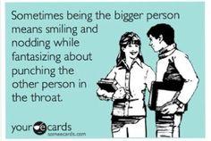 Bigger Person quotes