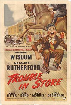 Trouble in Store (1953) Norman Wisdom,  Margaret Rutherford. 27/03/06