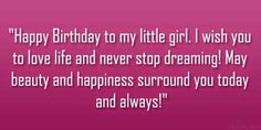 Funny Birthday Quotes for Daughter Inspirational Birthday Wishes to My Daughter – Quotes Ideas Happy Birthday Girlfriend Quotes, Great Birthday Quotes, Inspirational Birthday Wishes, Birthday Greetings For Daughter, Beautiful Birthday Wishes, Happy 13th Birthday, Happy Birthday Daughter, Birthday Girl Quotes, Happy Birthday Wishes Quotes
