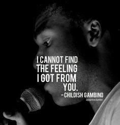 Childish love u Rapper Quotes, Lyric Quotes, Me Quotes, Music Love, Music Is Life, Childish Gambino Quotes, Music Lyrics, Beautiful Words, Wise Words