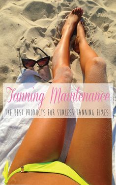 All you need to know about maintaining your sunless tan!