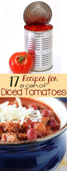 a Can of Diced Tomatoes 17 Recipes for a Can of Diced Tomatoes - Got some canned tomatoes hanging out in your pantry? You NEED this Recipes for a Can of Diced Tomatoes - Got some canned tomatoes hanging out in your pantry? You NEED this list! Recipe Using Diced Tomatoes, Canning Diced Tomatoes, Pasta With Diced Tomatoes, Freezing Tomatoes, Marinated Tomatoes, Growing Tomatoes, Roasted Tomatoes, Cherry Tomatoes, Canned Tomato Recipes