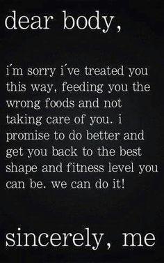Dear body,