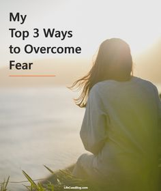 Tips on conquering your fears, one day at a time!
