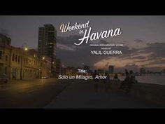 """""""Yalil Guerra Compone la Banda Sonora del Documental Weekend in Havana para PBS"""""""