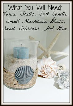 DIY Beach Themed Decorations | Dusk Rubies: DIY: Beach Themed Hurricane Glass Check out the website to see more