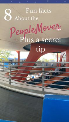 8 fun facts and interesting things about the PeopleMover in the Magic Kingdom. This post will show you why the Peoplemover should not be skipped on your next DisneyWorld trip. There is also a fun secret about riding the PeopleMover you will not want to miss out on.