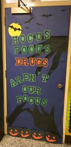 Hocus Pocus Drugs are not our focus, Red Ribbon Week Door Decorations Classroom Crafts, Classroom Door, Go Karts For Sale, Red Ribbon Week, Back To School Bulletin Boards, Bullying Prevention, 2nd Grade Reading, School Decorations