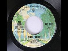 BLACK WATER - The Doobie Brothers  (1974)