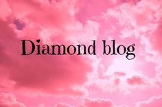 Diamond Blog: Köszöntő!