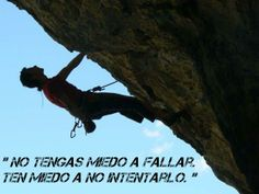 Fallar no es lo importante si no el no intentarlo