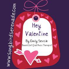 New Tune Tuesday: Hey Valentine » Milestone Music Therapy   Milestone Music Therapy