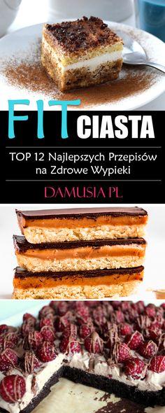 FIT Ciasta w Zdrowym Wydaniu - TOP 12 Najlepszych Przepisów na Zdrowe Wypieki - Damusia.pl Helathy Food, Mini Muffins, French Toast, Breakfast, Health, Fitness, Cupcakes, Life, Per Diem