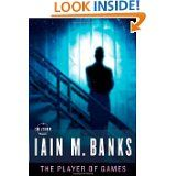 The Player of Games - Iain M. Banks