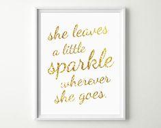 Baby Girl Nursery Decor - She Leaves a little Sparkle wherever she goes - Gold Nursery Wall Art - Baby Girl Quotes - Cute Nursery Prints on Etsy, $8.00