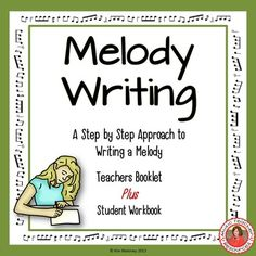 MUSIC COMPOSITION Step by Step Approach to Composing Music for Middle School Music Classes Teaching young musicians how to write a melody is not easy. I have used the process outlined in this resource for many years with my classes and it works without fail!
