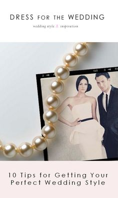 Get your perfect wedding style with Dress for the Wedding + @YWExperience