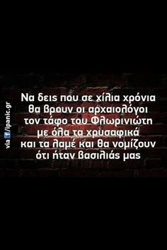 Click this image to show the full-size version. Funny Images, Funny Photos, Speak Quotes, Funny Greek Quotes, Clever Quotes, Jokes Quotes, Great Words, Stupid Funny Memes, True Words